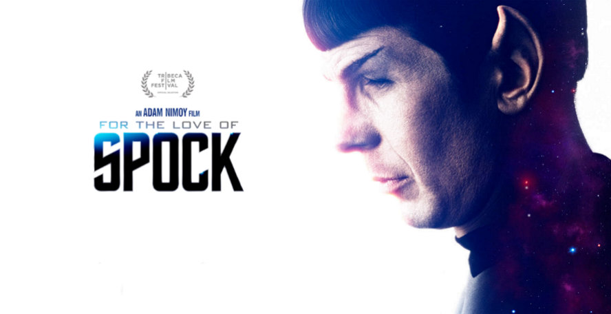 Live Long and Prosper! For the Love of Spock Documentary Available Now