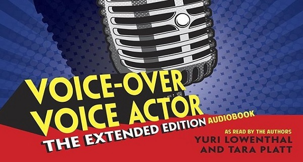 A book for for those seeking to pursue a career in voice acting - VoiceOver Voice Actor: The Extended Edition.