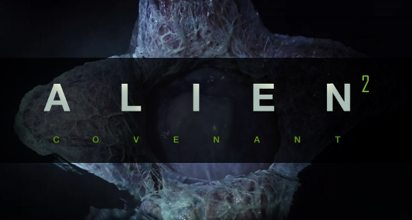 Alien: Covenant 2 - The Official Sequel Novelization Coming This Fall!