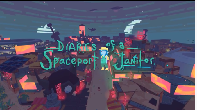 Clean Up Deep Space In New Game Diaries of a Spaceport Janitor