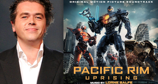Composer Lorne Balfe Replaces John Paesano on Pacific Rim: Uprising