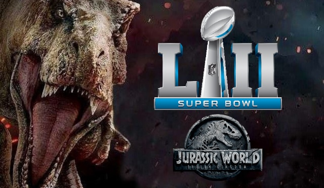 Multiple Jurassic World: Fallen Kingdom TV spots to air during Super Bowl LII!