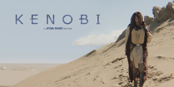 Support KENOBI - A Star Wars Fan Film!