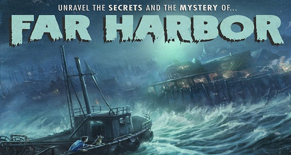 The Fallout 4: Far Harbor official trailer has arrived!
