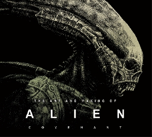 The art and making of Alien: Covenant cover art