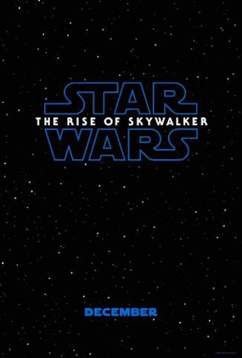 Star Wars: The Rise of Skywalker movie news, trailers and cast