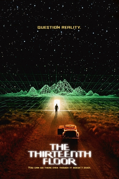 The thirteenth floor may 28th 1999 movie trailer cast for 13th floor film