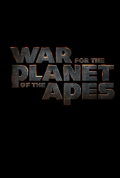War for the Planet of the Apes movie news, trailers and cast