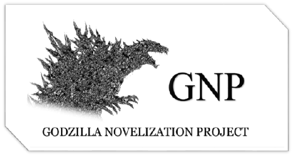 Announcing: The Godzilla Novelization Project!