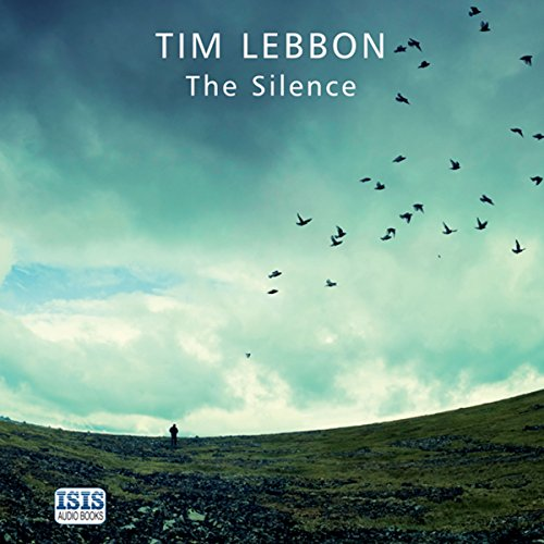 The Silence (Tim Lebbon)