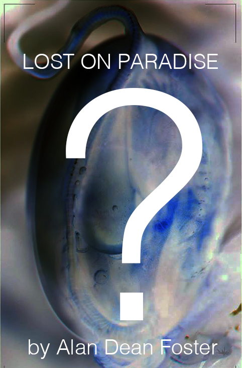 LOST ON PARADISE by Alan Dean Foster