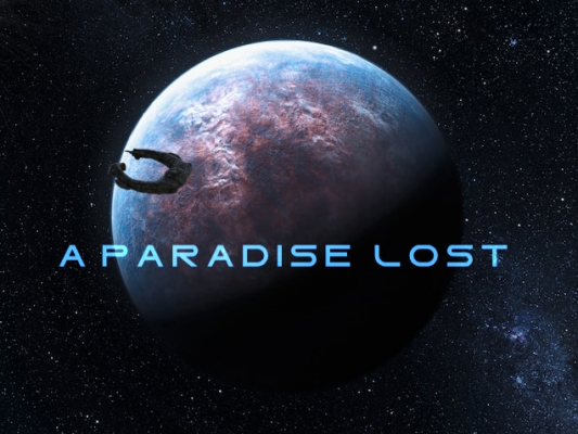 A PARADISE LOST (what could have been)